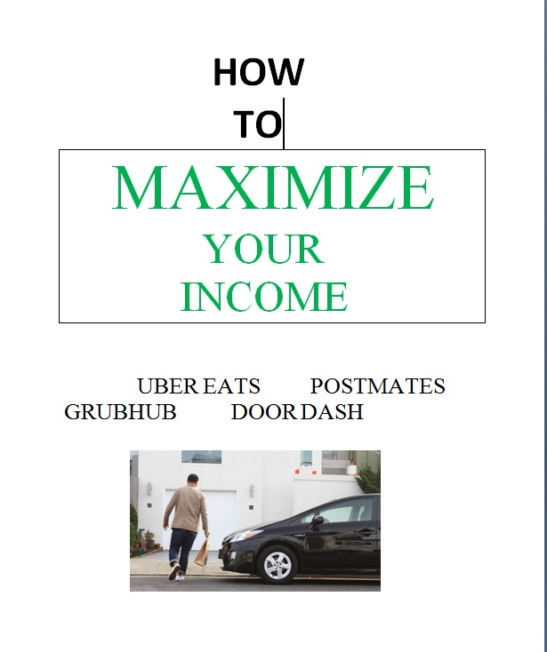 How to MAXIMIZE your income driving for Uber Eats, GrubHub, Post